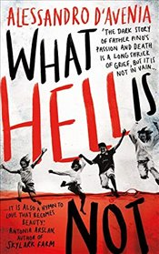 What Hell Is Not - DAvenia, Alessandro