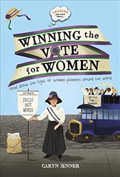 Imagine You Were There : Winning the Vote for Women - Jenner, Caryn