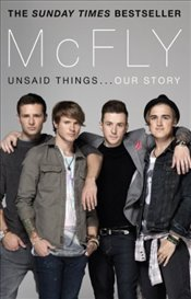 McFly : Unsaid Things...Our Story - Fletcher, Tom