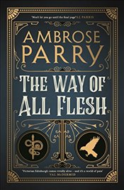 Way of All Flesh - Parry, Ambrose