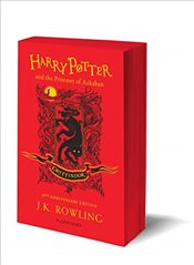 Harry Potter and the Prisoner of Azkaban : Gryffindor Edition - Rowling, J. K.