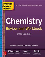 Practice Makes Perfect Chemistry Review and Workbook 2e - Dewane, Marian