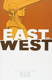 East of West 6 - Hickman, Jonathan