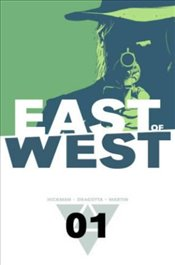 East of West 1 - Hickman, Jonathan