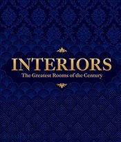 Interiors : The Greatest Rooms of the Century : Midnight Blue Edition - Editors, Phaidon