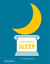 My Art Book of Sleep - Gozansky, Shana
