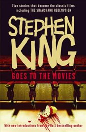 Stephen King Goes to the Movies - King, Stephen