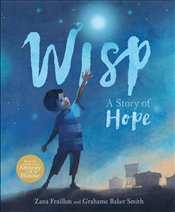Wisp : A Story of Hope - Fraillon, Zana