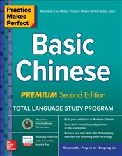 Practice Makes Perfect : Basic Chinese Premium 2e - Wu, Xiaozhou