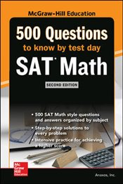 500 SAT Math Questions To Know By Test Day 2e -