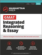 GMAT Integrated Reasoning and Essay 7e : Strategy Guide + Online Resources  -
