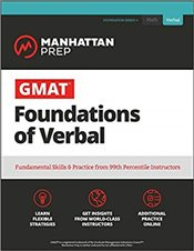 GMAT Foundations of Verbal 7e : Practice Problems in Book and Online  -