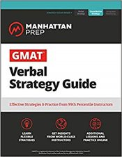 GMAT Verbal Strategy Guide 7e : The Definitive Guide to the Verbal Section of the GMAT -