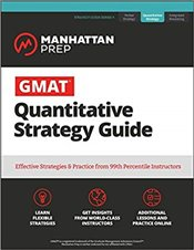 GMAT Quantitative Strategy Guide 7e : The Definitive Guide to the Quant Section of the GMAT -