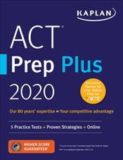 ACT Prep Plus 2020 : 5 Practice Tests + Proven Strategies + Online -