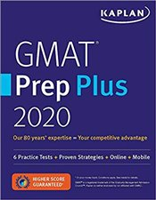 GMAT Prep Plus 2020 : 6 Practice Tests + Proven Strategies + Online + Mobile -