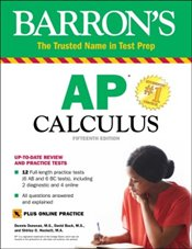 Barrons AP Calculus With Online Tests: With Bonus Online Tests 15e -