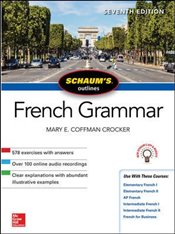 Schaums Outline of French Grammar 7e - Coffman Crocker, Mary E.