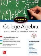 Schaums Outline of College Algebra 5e - Spiegel, Murray R.