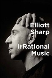 IrRational Music - Sharp, Elliott