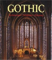 Gothic Architecture and Sculpture - TOMAH, ROLF