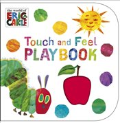 Very Hungry Caterpillar : Touch and Feel Playbook - Carle, Eric