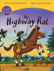 Highway Rat : Early Reader - Donaldson, Julia