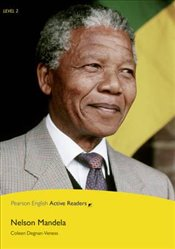 Nelson Mandela : Penguin Active Reading : Level 2 - Degnan Veness, Coleen