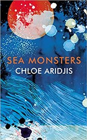Sea Monsters - Aridjis, Chloe