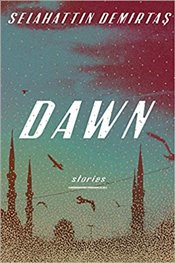 Dawn : Stories - Demirtaş, Selahattin