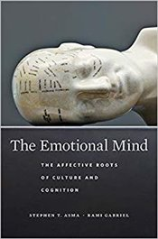 Emotional Mind : The Affective Roots of Culture and Cognition - Asma, Stephen T.