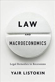 Law and Macroeconomics : Legal Remedies to Recessions -