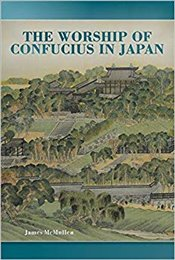 Worship of Confucius in Japan   - McMullen, James