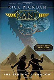 Serpents Shadow : The Kane Chronicles, Book 3 - Riordan, Rick