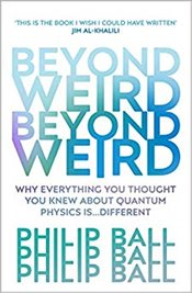 Beyond Weird - Ball, Philip