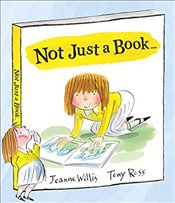 Not Just a Book... - Willis, Jeanne