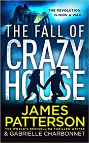 Fall of Crazy House - Patterson, James
