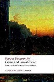 Crime and Punishment  - Dostoyevsky, Fyodor