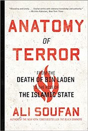 Anatomy of Terror : From the Death of bin Laden to the Rise of the Islamic State - Soufan, Ali