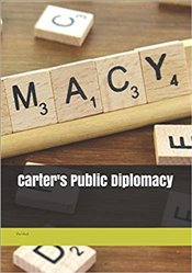 Carters Public Diplomacy - Carter, Jimmy