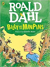 Billy and the Minpins   - Dahl, Roald