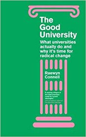 Good University - Connell, Raewyn