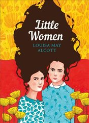 Little Women : The Sisterhood - Alcott, Louisa May