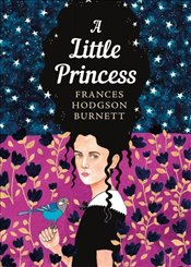Little Princess : The Sisterhood - Burnett, Frances Hodgson
