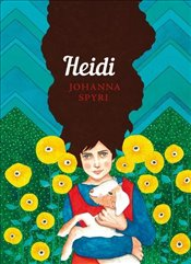 Heidi : The Sisterhood - Spyri, Johanna