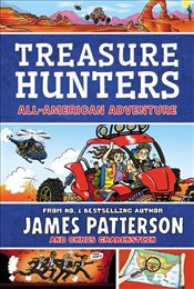 Treasure Hunters : All-American Expedition - Patterson, James