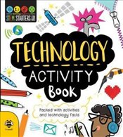 Technology Activity Book : STEM Starters for Kids - Bruzzone, Catherine