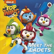 Top Wing : Meet the Cadets -