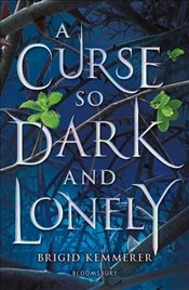 Curse So Dark and Lonely - Kemmerer, Brigid