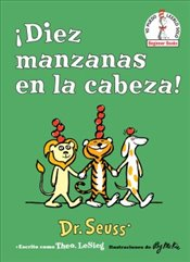 Ten Apples Up on Top! : Diez Manzanas en la Cabeza! - Seuss, Dr.